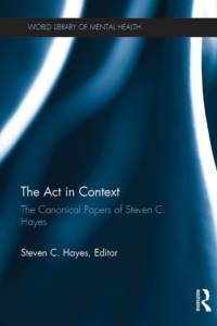 Act in Context af Steven C. Hayes