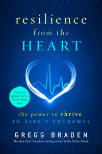 Resilience from the Heart af Gregg Braden