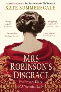 Mrs Robinson's Disgrace af Kate Summerscale
