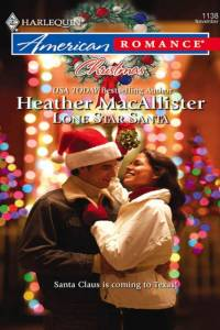 Lone Star Santa (Mills & Boon American Romance) af Heather MacAllister