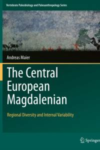 Central European Magdalenian af Andreas Maier