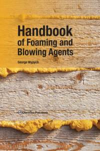Handbook of Foaming and Blowing Agents af George Wypych