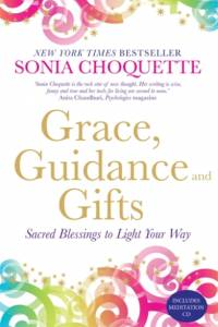 Grace, Guidance and Gifts af Sonia Choquette