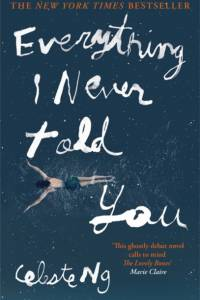 Everything I Never Told You af Celeste Ng