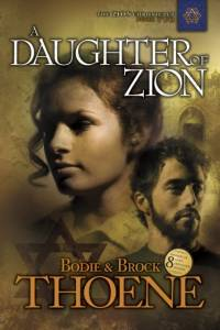 Daughter of Zion af Bodie Thoene