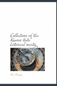 Collections of the Kansas State Historical Society af W
