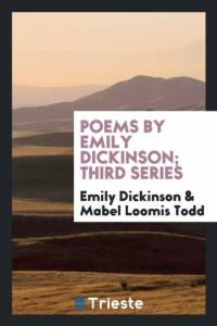 Poems by Emily Dickinson; Third Series af Emily Dickinson