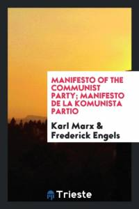 Manifesto of the Communist Party; Manifesto de la Komunista Partio af Karl Marx