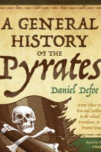 General History of the Pyrates af Daniel Defoe