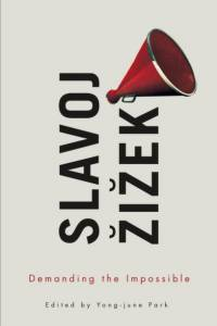 Demanding the Impossible af Slavoj Zizek