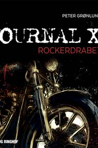 Journal X - Rockerdrabet af Peter Grønlund