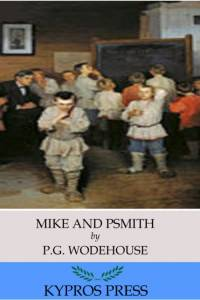 Mike and Psmith af P.G. Wodehouse