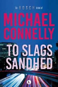 To slags sandhed af Michael Connelly