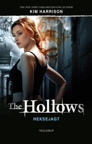 The Hollows #1: Heksejagt af Kim Harrison