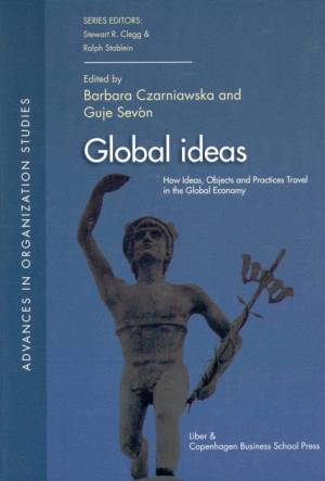 Global Ideas af Barbara Czarniawska