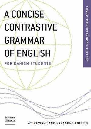 A concise contrastive grammar of English for Danish Students af Lise-Lotte Hjulmand