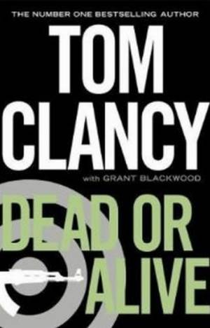 Dead Or Alive (Jack Ryan Jr. 2) af Tom Clancy
