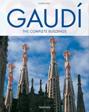 Gaudi: The Complete Buildings af Rainer Zerbst