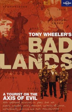 Tony Wheeler´s Badlands af Tony Wheeler