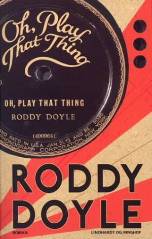 Oh, Play That Thing af Roddy Doyle