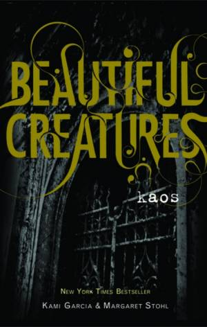 Beautiful Creatures 3 - Kaos af Kami Garcia