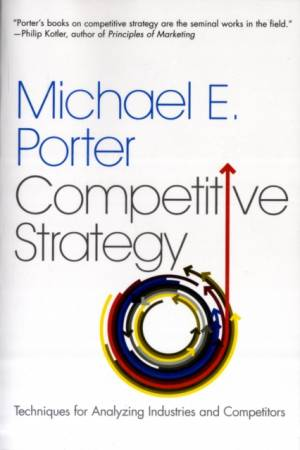 Competitive Strategy af Michael E. Porter