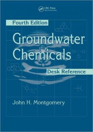 Groundwater Chemicals Desk Reference af John H. Montgomery