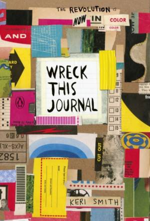 Wreck This Journal: Now in Colour af Keri Smith