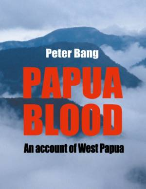 Papua blood af Peter Bang