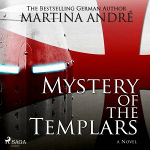 Mystery of the Templars af Martina André