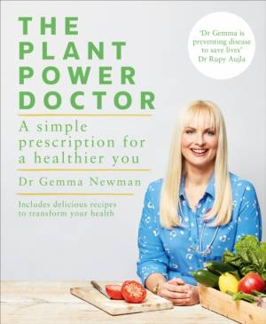 Plant Power Doctor by Dr Gemma Newman